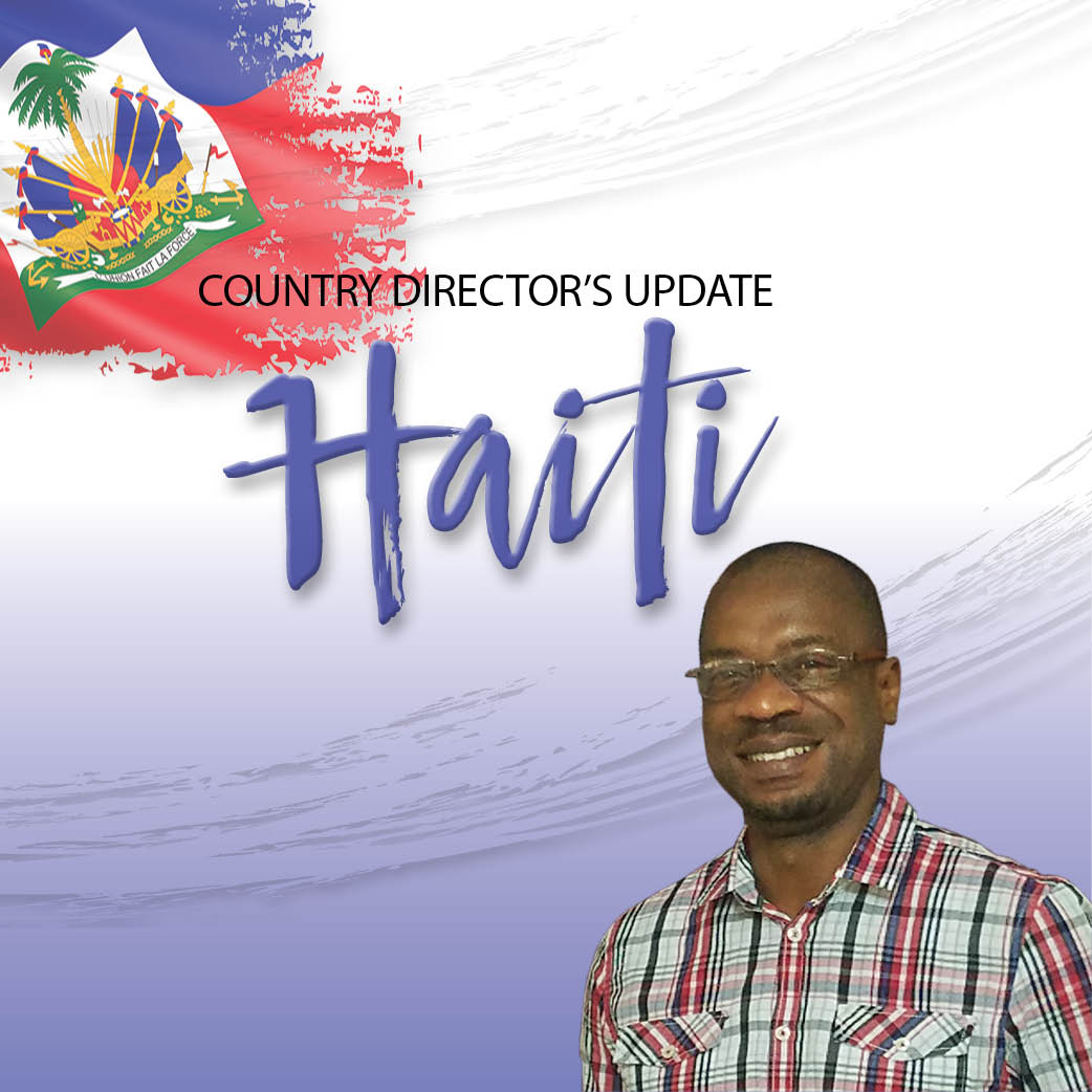 Country Directors' Update: Planting Living Hope in Haiti!